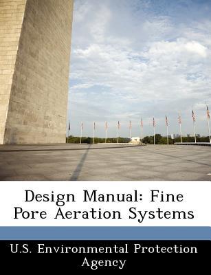 Bibliogov Design Manual: Fine Pore Aeration Systems [Paperback] at Sears.com