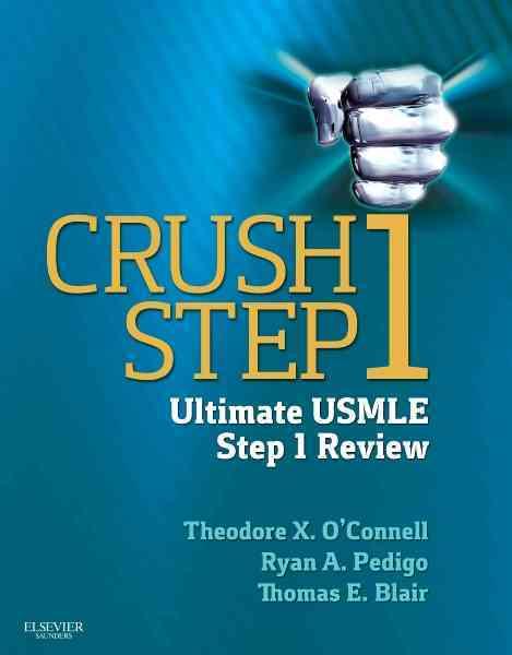 Crush Step 1 By O'connell, Theodore X./ Pedigo, Ryan/ Blair, Thomas
