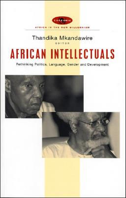 African Intellectuals By Mkandawire, Thandika (EDT)